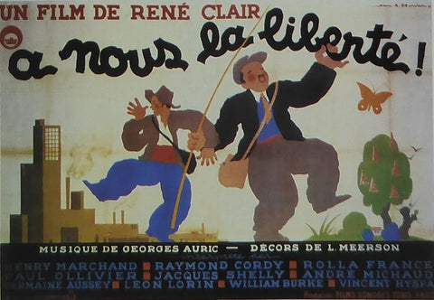 A Nous la Liberte / Freedom for Us (French) 1931 Movie Poster