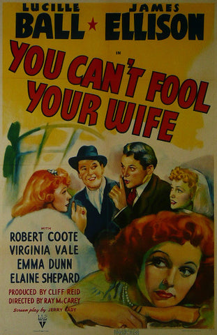 You can't fool your wife Lucille Ball / James Ellison  Movie Poster