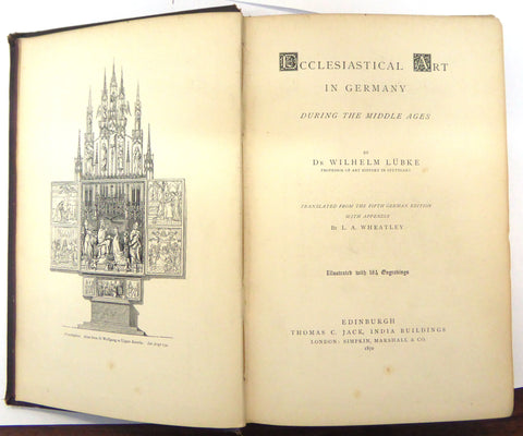 Ecclesiastical Art in Germany During the Middle Ages - Wilhelm Lubke - 1870