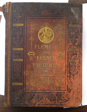Flemish and French Pictures - F.G Stephens - 1875