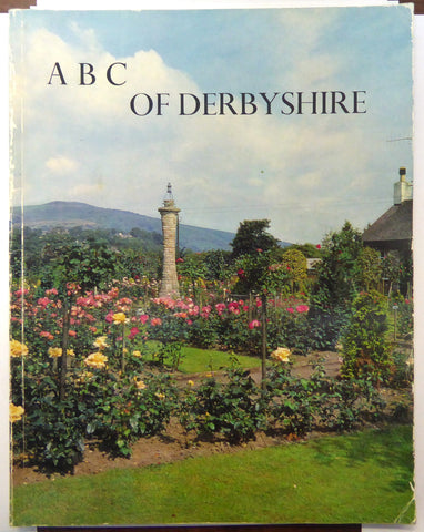 ABC of DERBYSHIRE A Photographic Alphabet of the County W.H Brighouse 1977