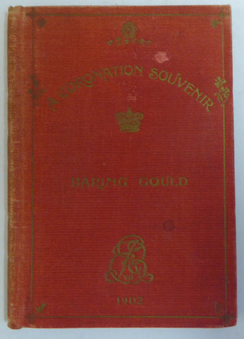 A Coronation souvenir: with portraits and illustrations (1902) - Baring Gould