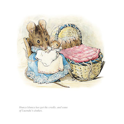 Hunca Munca Has Got The Cradle By Beatrix Potter