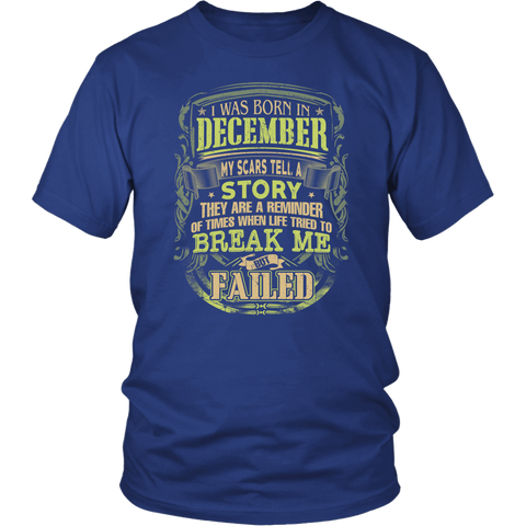 Zodiac Thing - Zodiac Tee: T-shirt - I was born in December my scars tell a story T-shirt