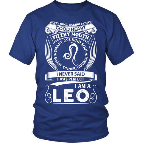 Zodiac Thing - Zodiac Tee: T-shirt - I Never Said I Was Perfect I Am A Leo