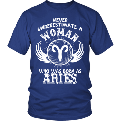 Zodiac Thing - Zodiac Tee: T-shirt - Never Underestimate A Woman Who Was Born As Aries T-shirt