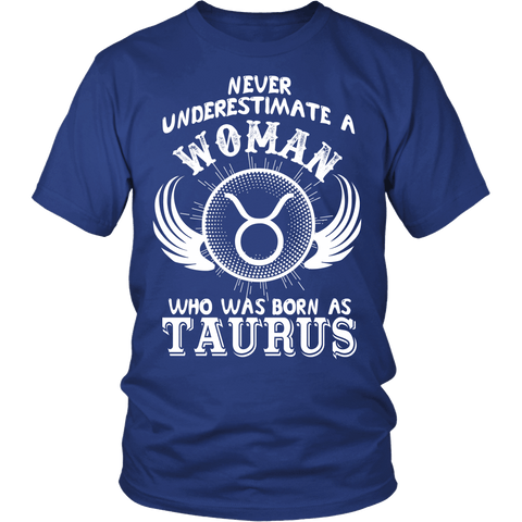 Zodiac Thing - Zodiac Tee: T-shirt - Never Underestimate A Woman Who Was Born As Taurus T-shirt