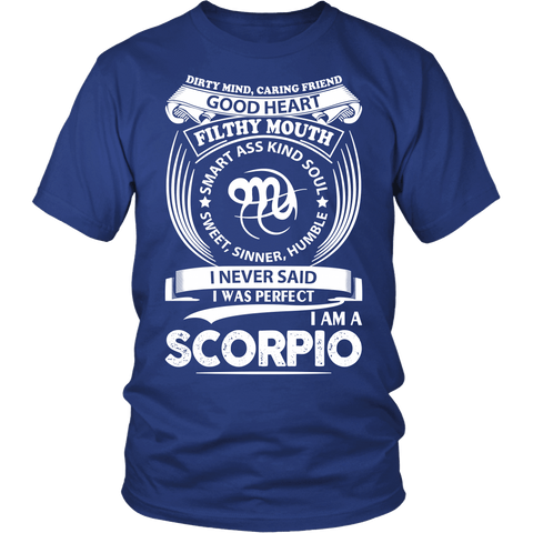 Zodiac Thing - Zodiac Tee: T-shirt - I Never Said I Was Perfect I Am A Scorpio
