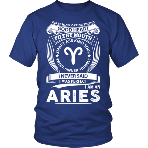 Zodiac Thing - Zodiac Tee: T-shirt - I Never Said I Was Perfect I Am An Aries