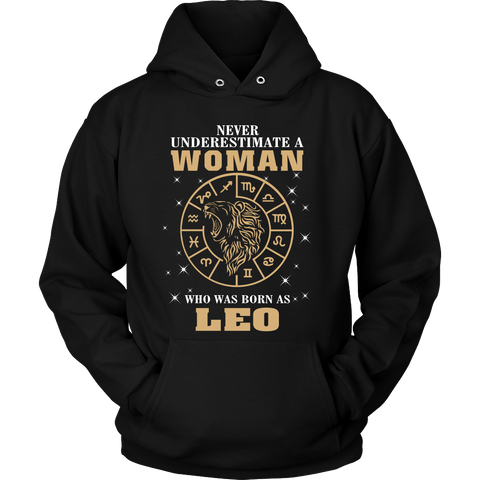 Zodiac Thing - Zodiac Tee: T-shirt - Never Underestimate A Woman Who Was Born As Leo