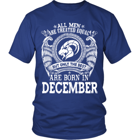 Zodiac Thing - Zodiac Tee: T-shirt - All men are created equal but only the best are born in December T-shirt