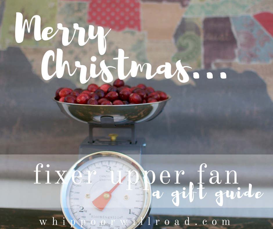 Fixer Upper Fan {a gift guide}