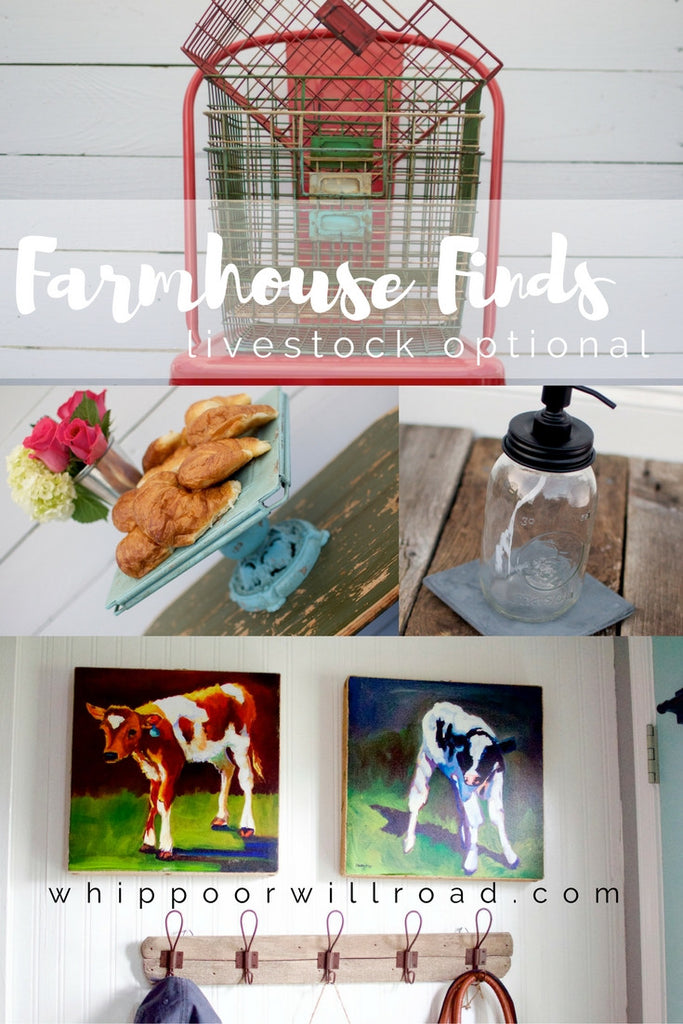 Farmhouse Finds {Livestock Optional}