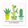 The Happy Sea - Hope Your Birthday Doesn't Succ! Greeting Card