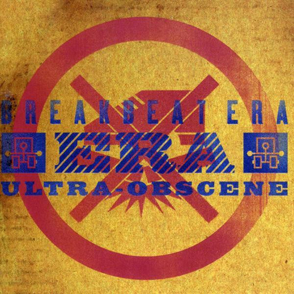 Breakbeat Era - Ultra-Obscene (LP)