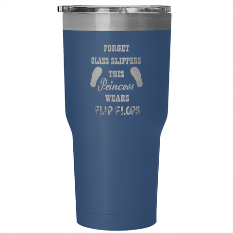 PRINCESS WEARS FLIP FLOPS TUMBLER