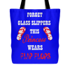 Image of PRINCESS WEARS FLOPS TOTE BAGS