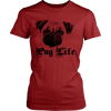 Image of PUG LIFE LADIES' T-SHIRT