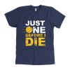 Image of ONE BEFORE I DIE MEN'S FITTED T-SHIRT
