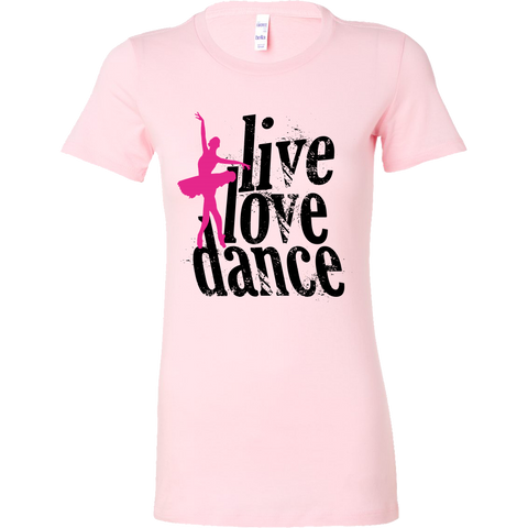 LIVE LOVE DANCE LADIES' T-SHIRT