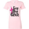 Image of LIVE LOVE DANCE LADIES' T-SHIRT