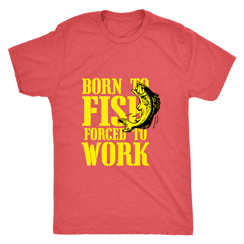 BORN TO FISH MEN'S FITTED T-SHIRT