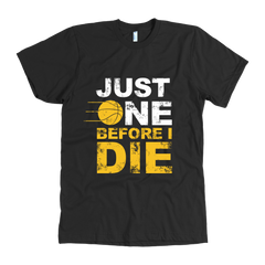 ONE BEFORE I DIE MEN'S FITTED T-SHIRT