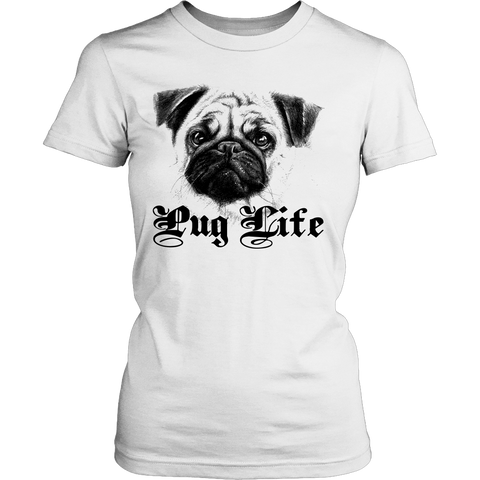 PUG LIFE LADIES' T-SHIRT