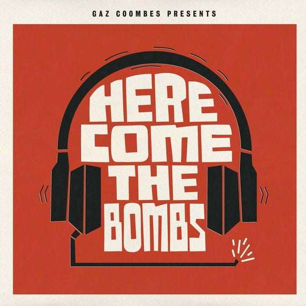 'HERE COME THE BOMBS' CD