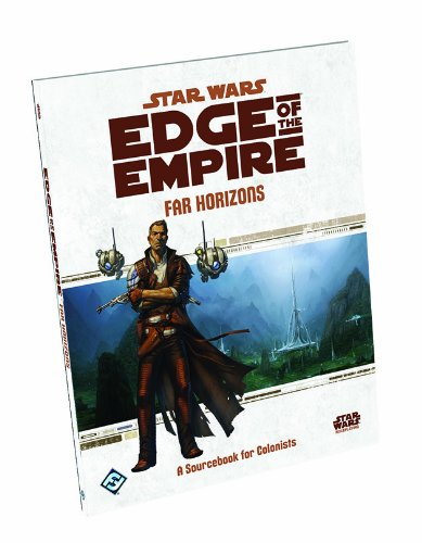 Star Wars Edge of the Empire Far Horizons