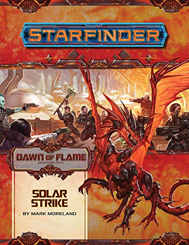 Starfinder Adventure Path Solar Strike Dawn of Flame 5 of 6