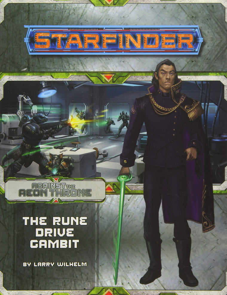 Starfinder Adventure Path Against the Aeon Throne Rune Drive Gambit 3 of 3