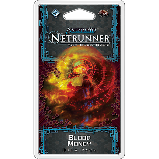 Android Netrunner LCG Blood Money Data Pack