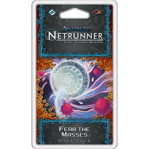 Android Netrunner LCG Fear The Masses Data Pack
