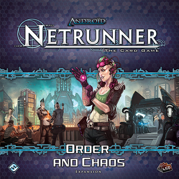 Android Netrunner LCG Order And Chaos Expansion