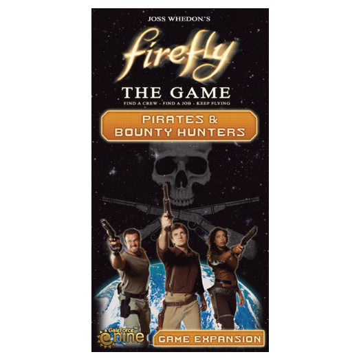 Firefly The Game Pirates & Bounty Hunters