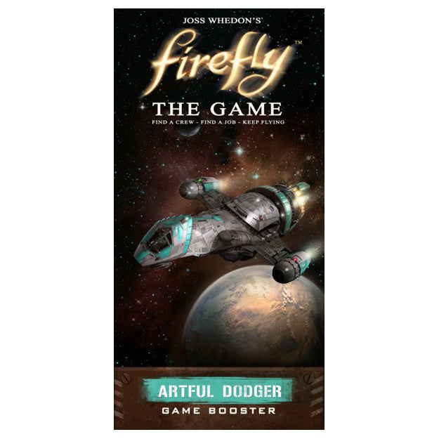Firefly The Game Artful Dodger