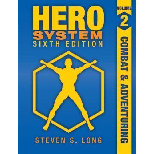 Hero System Sixth Edition Volume 2 Combat & Adventuring