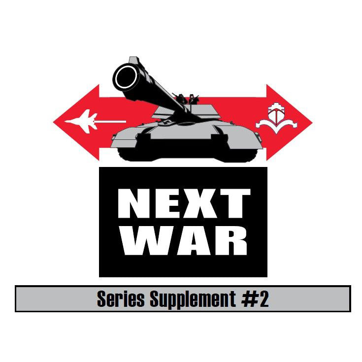 Next War: Supplement #2 Insurgency