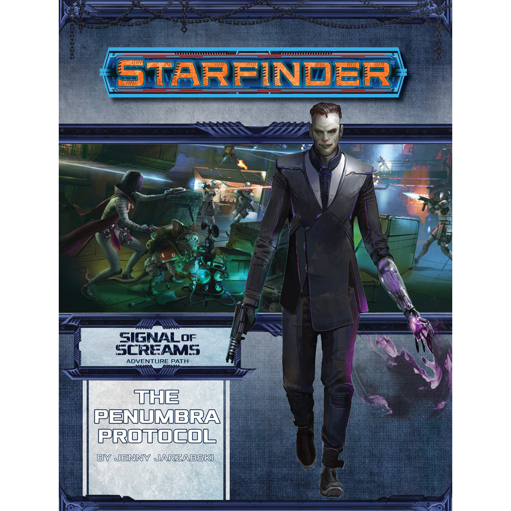Starfinder Adventure Path Penumbra Protocol Signal of Screams 2 of 3