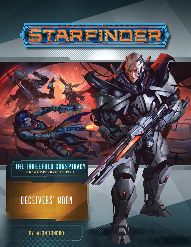 Starfinder Adventure Deceivers' Moon The Threefold Conspiracy 3 of 6