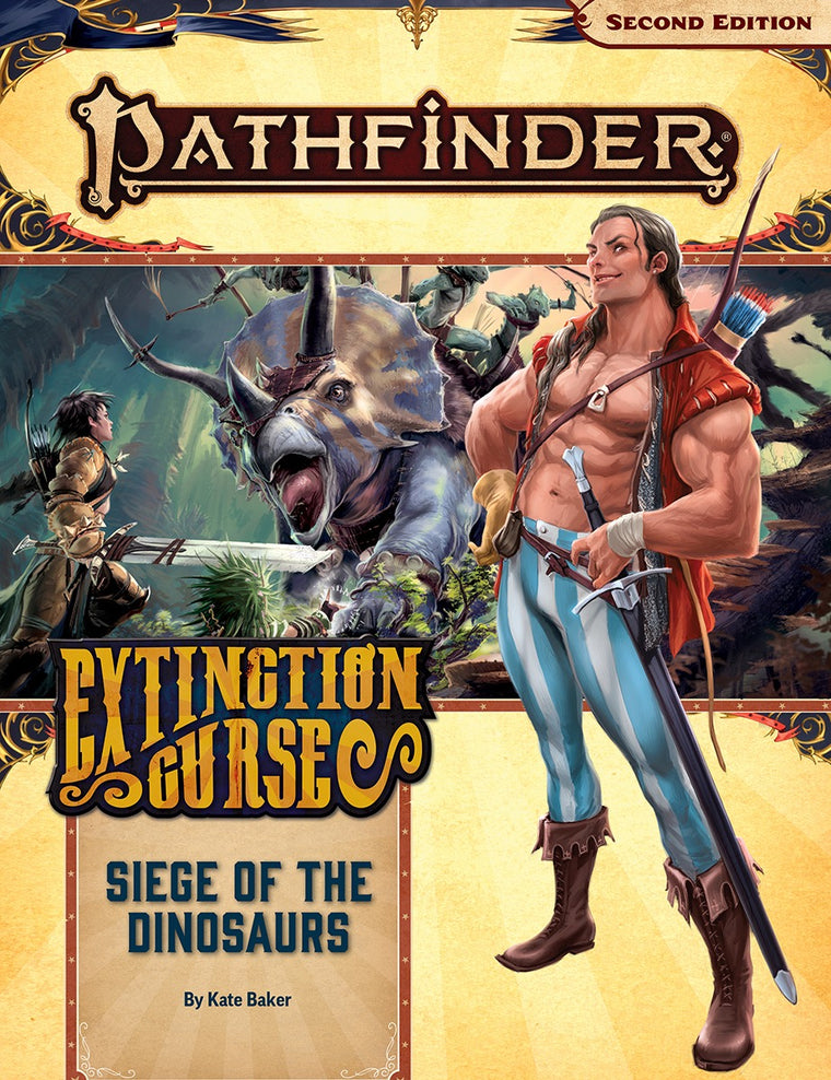 Pathfinder Second Edition Adventure Path #154 Siege of the Dinosaurs Extinction Curse 4 of 6