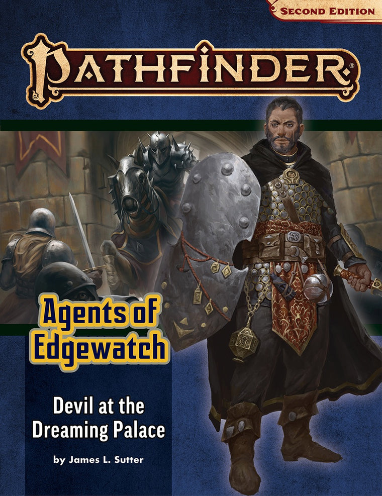 Pathfinder Second Edition Adventure Path #157: Devil at the Dreaming Palace (Agents of Edgewatch 1 of 6)