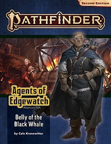 Pathfinder Second Edition Adventure Path #161: Belly of the Black Whale (Agents of Edgewatch 5 of 6)
