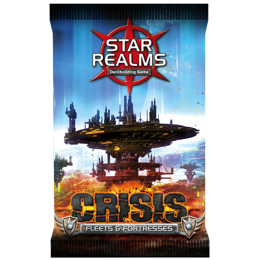 Star Realms Crisis Fleets & Fortresses