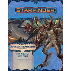 Starfinder Adventure Path Hive of Minds Attack of the Swarm! 5 of 6