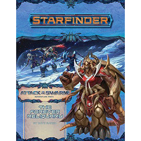 Starfinder Adventure Path The Forever Reliquary Attack of the Swarm! 4 of 6