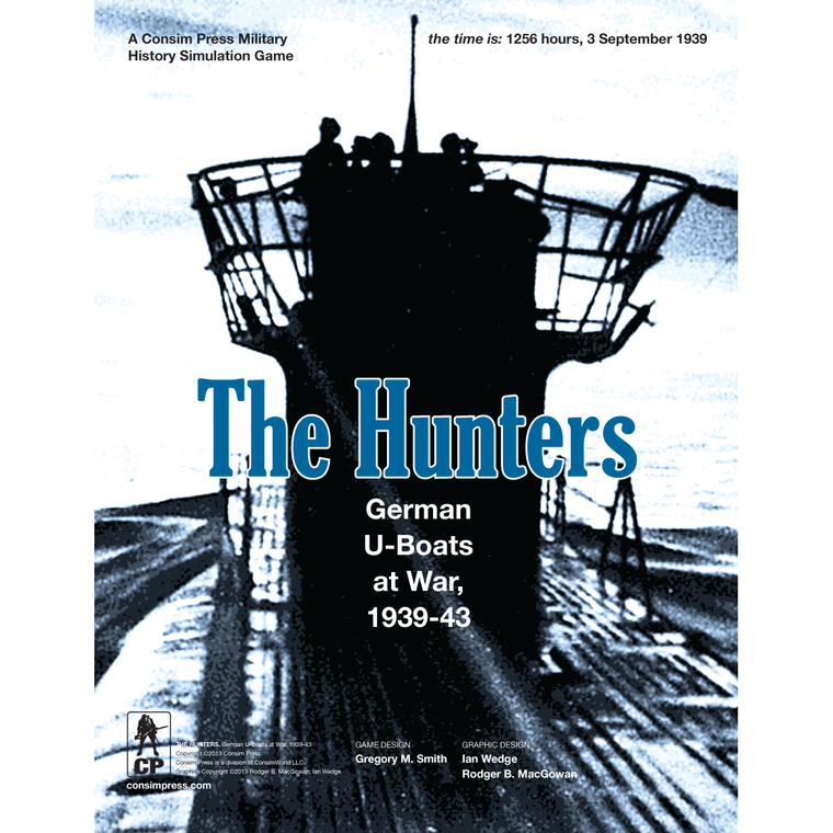 The Hunters: German U-Boats at War, 1939-43 3rd Printing