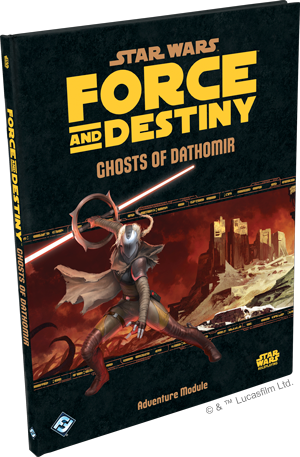 Star Wars Force and Destiny Ghosts of Dathomir Adventure Module