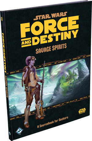Star Wars Force and Destiny Savage Spirits